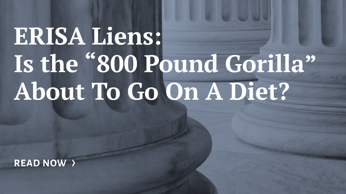 Florida Law Blog   ERISA Liens, About To Go On A Diet?