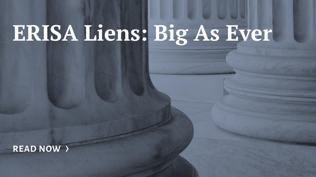 Florida Law Blog   ERISA Liens: Big As Ever